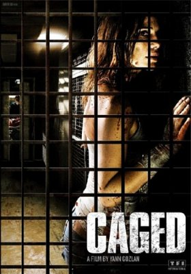 В клетке / Captifs / Caged (2010) DVDRip